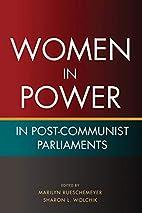 Women in Power in Post-Communist Parliaments…