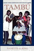 Tambú: Curaçao's African-Caribbean ritual…