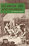 Glassie, Henry H.: All Silver and No Brass: An Irish Christmas Mumming