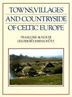 Towns, Villages and Countryside of Celtic…