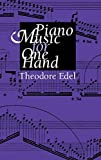 Edel, Theodore: Piano Music for One Hand