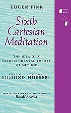 Sixth Cartesian Meditation: The Idea of a…
