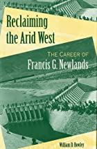 Reclaiming the arid West : the career of…