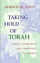 Taking Hold of Torah: Jewish Commitment and…