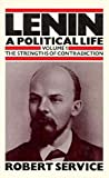 Service, Robert: Lenin: A Political Life, The Strengths of Contradiction, Vol. 1