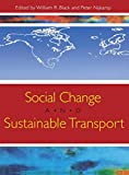 Nijkamp, Peter: Social Change and Sustainable Transport