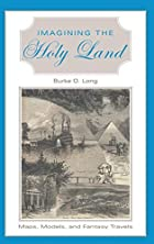Imagining the Holy Land: Maps, Models, and…