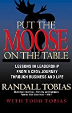 Put the Moose on the Table: Lessons in…
