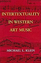 Intertextuality in Western Art Music…