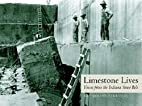 Limestone Lives: Voices from the Indiana…