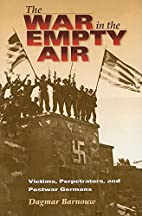 The War in the Empty Air: Victims,…