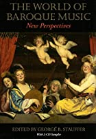 The World of Baroque Music: New Perspectives…
