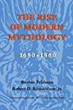 Richardson, Robert D.: The Rise of Modern Mythology, 1680-1860