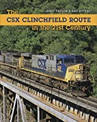 The CSX Clinchfield Route in the 21st…