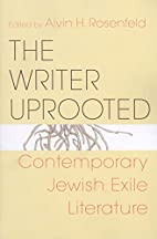 The Writer Uprooted: Contemporary Jewish…