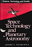 Tatarewicz, Joseph N.: Space Technology &amp; Planetary Astronomy