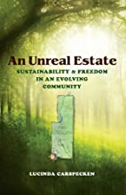 An Unreal Estate: Sustainability and Freedom…