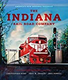 Rund, Christopher: The Indiana Rail Road Company: America's New Regional Railroad (Railroads Past and Present)