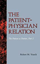 The Patient-Physician Relation: The Patient…
