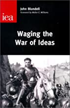 Waging the War of Ideas (Occasional Paper,…