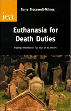 Euthanasia for Death Duties: Putting…