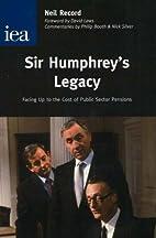 Sir Humphrey's legacy : facing up to the…