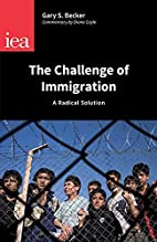 The Challenge of Immigration: A Radical…