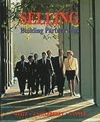 Selling: Building Partnerships…