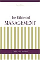 The Ethics of Management by Larue Tone…