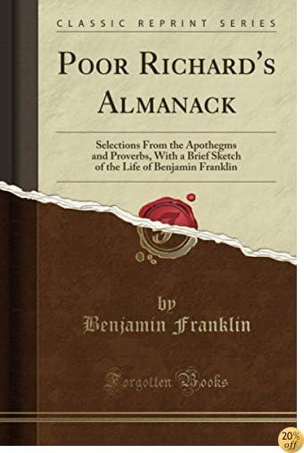 Poor Richard's Almanack (Classic Reprint)