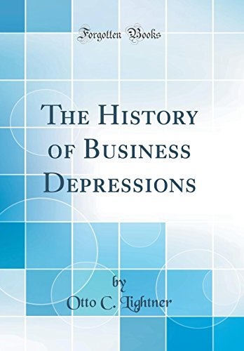 the-history-of-business-depressions-classic-reprint