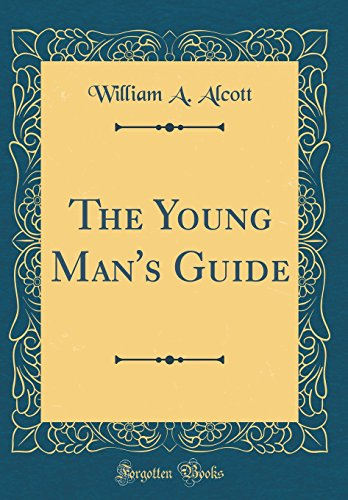 the-young-mans-guide-classic-reprint