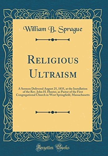 religious-ultraism-a-sermon-delivered-august-25-1835-at-the-installation-of-the-rev-jo