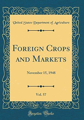 foreign-crops-and-markets-vol-57-november-15-1948-classic-reprint