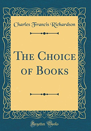 the-choice-of-books-classic-reprint