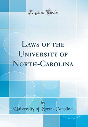 laws-of-the-university-of-north-carolina-classic-reprint