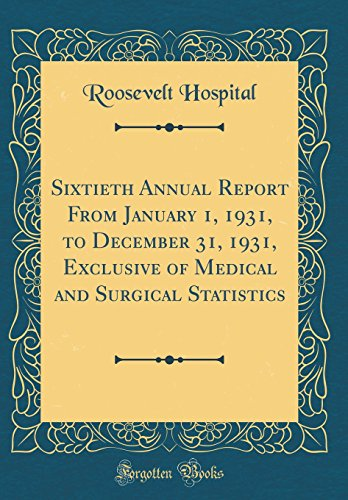 sixtieth-annual-report-from-january-1-1931-to-december-31-1931-exclusive-of-medical-and-surgical-statistics-classic-reprint