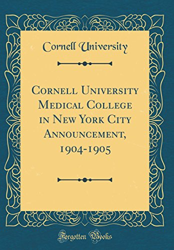 cornell-university-medical-college-in-new-york-city-announcement-1904-1905-classic-reprint