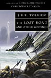 Christopher Tolkien: The Lost Road and Other Writings (The History of Middle-Earth Volume 5)
