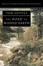 The Road to Middle-earth: How J. R. R.…