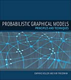 Probabilistic Graphical Models: Principles…