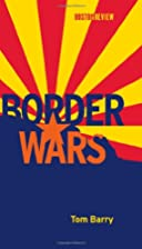 Border Wars by Tom Barry
