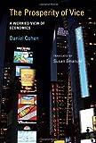 Cohen, Daniel: The Prosperity of Vice: A Worried View of Economics