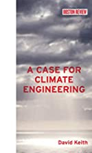 A Case for Climate Engineering (Boston…