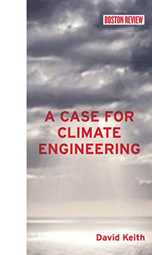a-case-for-climate-engineering-boston-review-books
