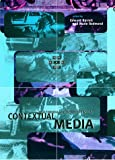 Barrett, Edward: Contextual Media: Multimedia and Interpretation