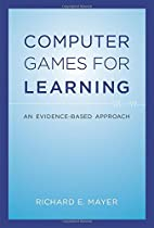 Computer Games for Learning: An…
