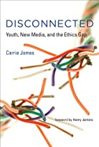 Disconnected: Youth, New Media, and the…
