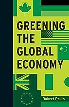 Greening the Global Economy (Boston Review…