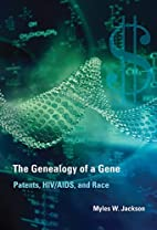 The Genealogy of a Gene: Patents, HIV/AIDS,…